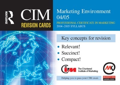CIM Revision Cards: Marketing Environment 04/05