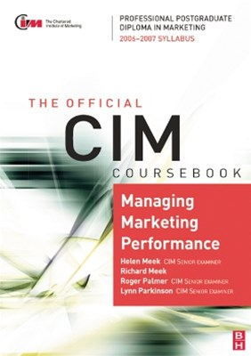 CIM Coursebook 06/07 Managing Marketing Performance