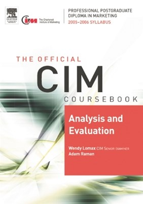 CIM Coursebook 05/06 Analysis and Evaluation