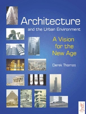 Architecture and the Urban Environment