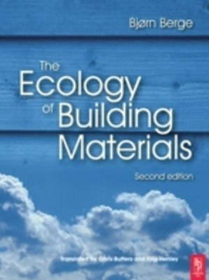 The Ecology of Building Materials