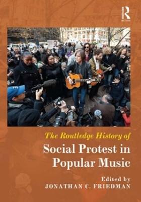 (ebook) The Routledge History of Social Protest in Popular Music