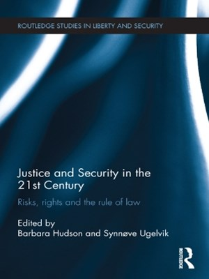 Justice and Security in  the 21st Century
