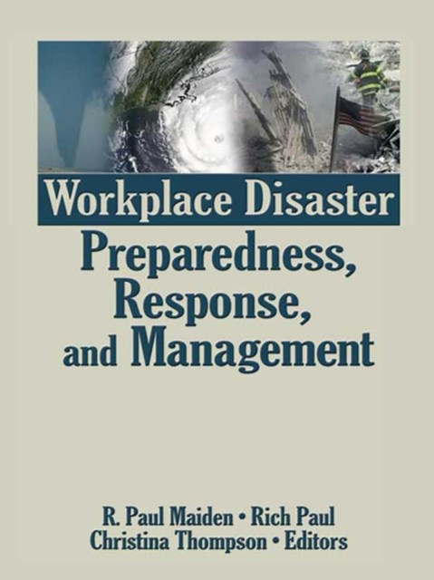 Workplace Disaster Preparedness, Response, and Management