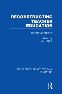 Reconstructing Teacher Education (RLE Edu N)