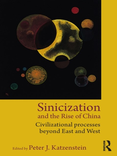 (ebook) Sinicization and the Rise of China