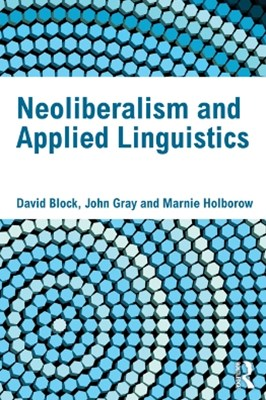 Neoliberalism and Applied Linguistics