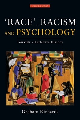 Race, Racism and Psychology, 2nd Edition