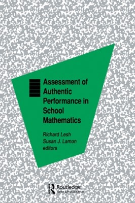 Assessment of Authentic Performance in School Mathematics