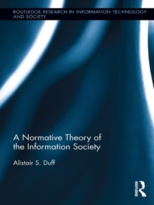 Normative Theory of the Information Society
