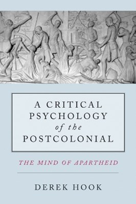 A Critical Psychology of the Postcolonial