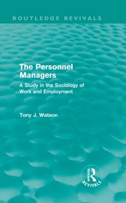 Personnel Managers (Routledge Revivals)