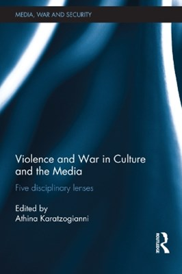 Violence and War in Culture and the Media