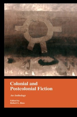 Colonial and Postcolonial Fiction in English