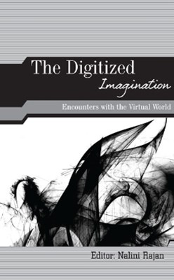 The Digitized Imagination