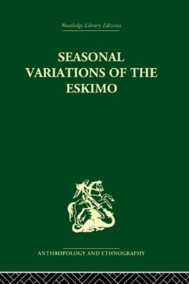 Seasonal Variations of the Eskimo