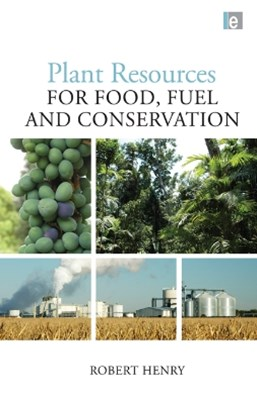 (ebook) Plant Resources for Food, Fuel and Conservation