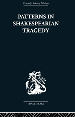 Patterns in Shakespearian Tragedy