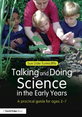 Talking and Doing Science in the Early Years