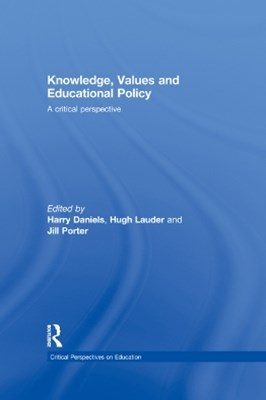 Knowledge, Values and Educational Policy