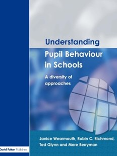 (ebook) Understanding Pupil Behaviour in School - Education Teaching Guides