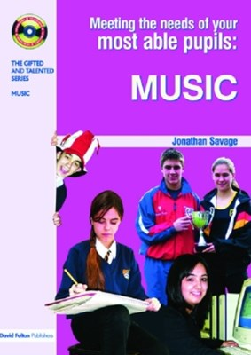 Meeting the Needs of Your Most Able Pupils in Music