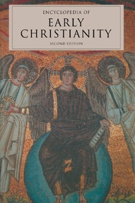 (ebook) Encyclopedia of Early Christianity, Second Edition
