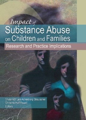 (ebook) Impact of Substance Abuse on Children and Families