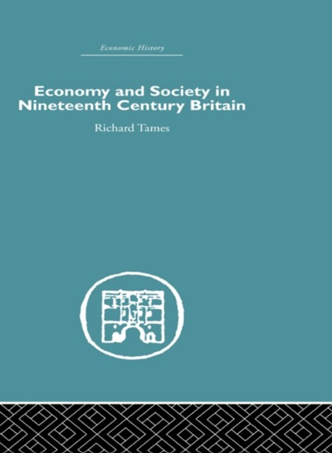 Economy and Society in 19th Century Britain
