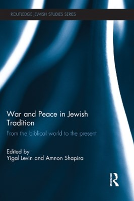War and Peace in Jewish Tradition