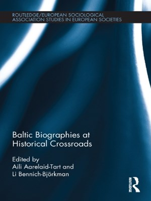 Baltic Biographies at Historical Crossroads
