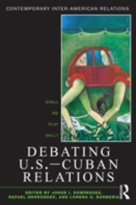 Debating U.S.-Cuban Relations