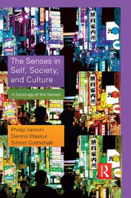 (ebook) The Senses in Self, Society, and Culture