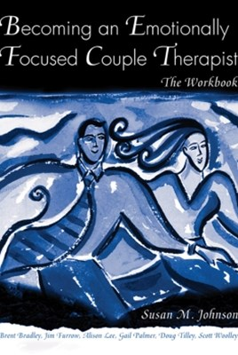 (ebook) Becoming an Emotionally Focused Couple Therapist