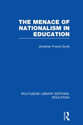 Menace of Nationalism in Education