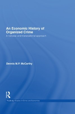Economic History of Organized Crime