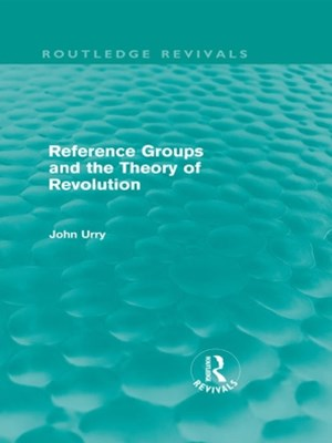 Reference Groups and the Theory of Revolution (Routledge Revivals)