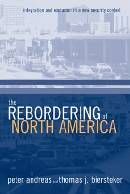 The Rebordering of North America