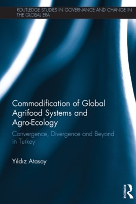 (ebook) Commodification of Global Agrifood Systems and Agro-Ecology