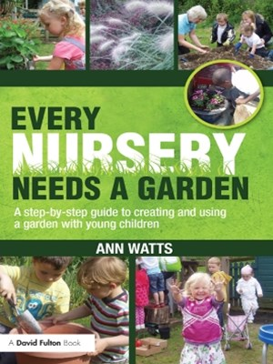Every Nursery Needs a Garden