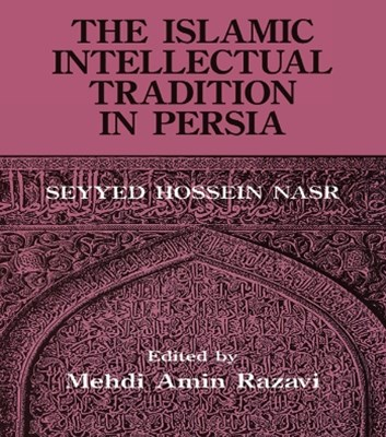 (ebook) The Islamic Intellectual Tradition in Persia