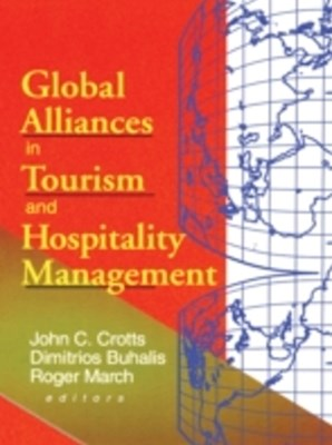 Global Alliances in Tourism and Hospitality Management
