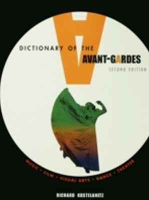 Dictionary of the Avant-Gardes