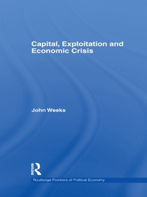 Capital, Exploitation and Economic Crisis