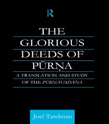 The Glorious Deeds of Purna