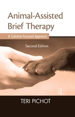 Animal-Assisted Brief Therapy, Second Edition