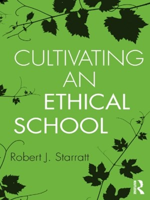 (ebook) Cultivating an Ethical School