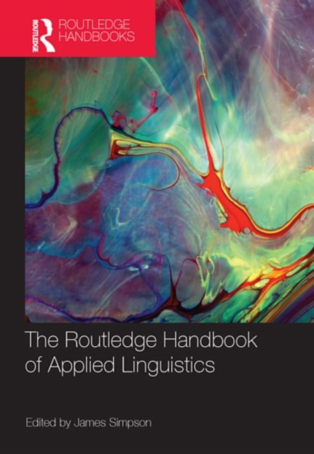 The Routledge Handbook of Applied Linguistics