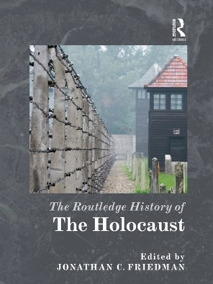 (ebook) The Routledge History of the Holocaust