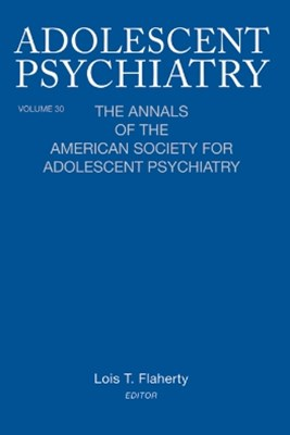 Adolescent Psychiatry, V. 30